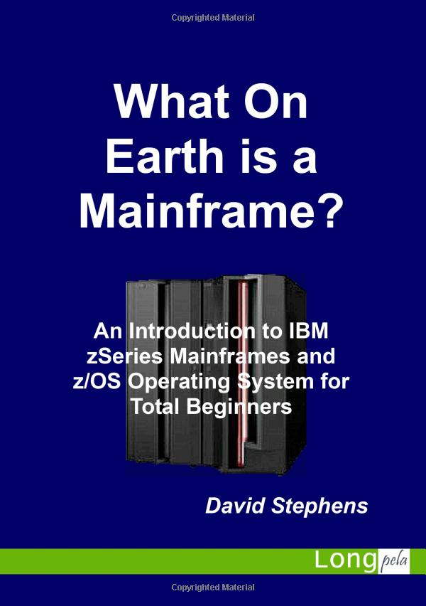 Cover of 'What On Earth is a Mainframe?'